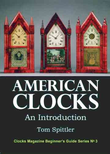 Beginners Guide to American clocks: Horological present suggestion