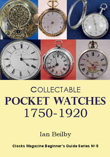 Collectable Pocket Watches 1750-1920